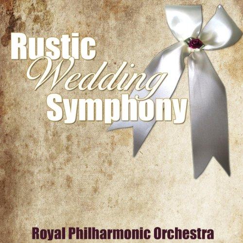 Rustic Wedding Symphony Op 26 Wedding March Royal Philharmonic Orchestra Amazones Tienda MP3