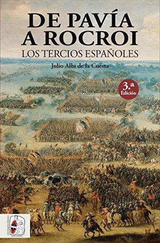 De Pavía a Rocroi : los tercios españoles par Julio Albi de la Cuesta