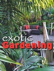 Exotic Gardening