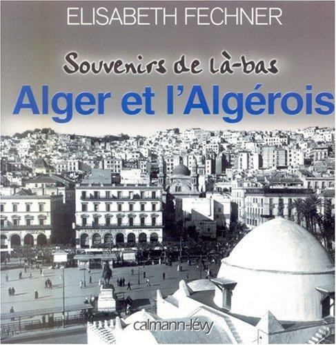 Alger et l'algerois