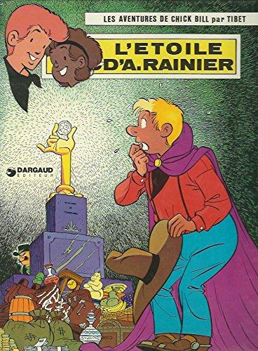 L'Étoile d'A. Rainier (Les Aventures de Chick Bill .)