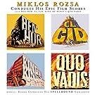 Miklos Rozsa Conducts His Epic Film Scores