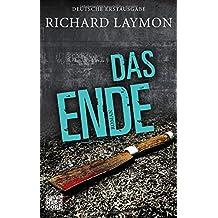 Das Ende: Roman
