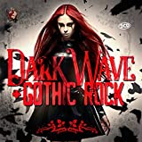 Dark Wave & Gothic Rock