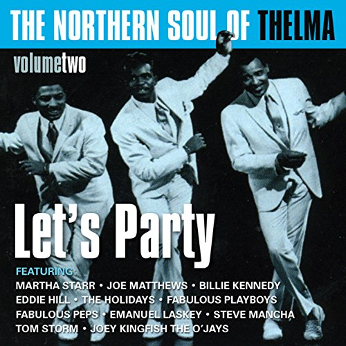 The Northern Soul Of Thelma, V...