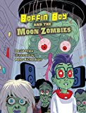 Boffin Boy and the Moon Zombies
