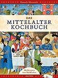 Das Mittelalter-Kochbuch: Mit vielen farbigen Abbildungen und über 60 Rezepten zum Nachkochen - Hannele Klemettilä
