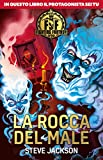 La rocca del male. Fighting fantasy