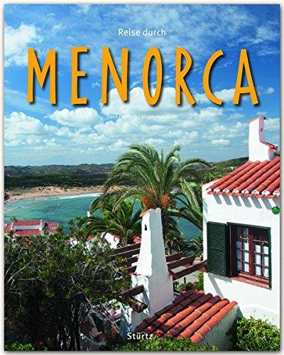 Reise durch MENORCA - Ein Bildband mit über 200 Bildern auf 140 Seiten - STÜRTZ Verlag
