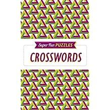 Super Fun Puzzles: Crosswords