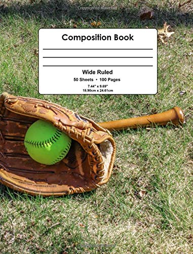 Composition Book: Softball, Glove, & Bat Design, Wide Ruled School Notebook, 100 pages por One Dot Notebooks