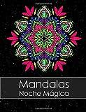 Libros Descargar en linea Libro de colorear para adultos Mandalas Noche Magica BONO Gratuito De 60 Paginas De Mandalas Para Colorear PDF Para Imprimir (PDF y EPUB) Espanol Gratis