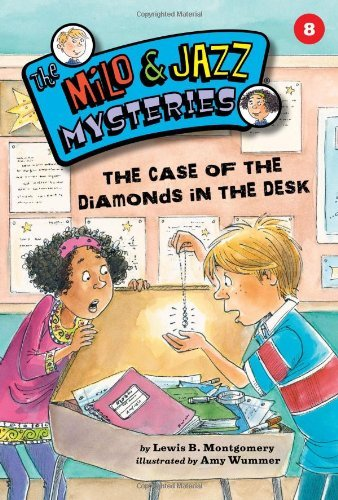 The Case of the Diamonds in the Desk (Milo & Jazz Mysteries) by Lewis B. Montgomery (2012-01-01)