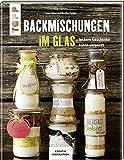 Backmischungen im Glas Buch