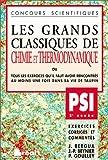 Les Grands Classiques de Chimie et Thermodynamique, PSI - 2e année