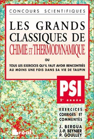les-grands-classiques-de-chimie-et-thermodynamique-psi-2e-anne