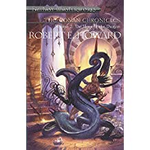 The Conan Chronicles: Volume 2: Hour of the Dragon: Hour of the Dragon Vol 2 (FANTASY MASTERWORKS)