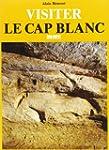 CAP BLANC (LE) (VISITER)