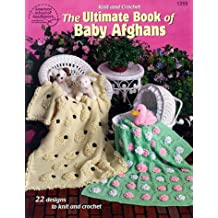 The Ultimate Book of Baby Afghans