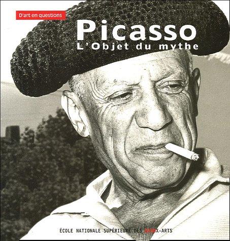 Picasso : L'objet du mythe