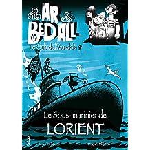 Le Sous-Marinier de Lorient