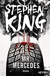 Mr. Mercedes: Roman (Bill-Hodges-Serie, Band 1)
