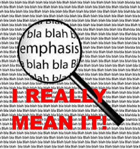 I REALLY MEAN IT!: Learn how to emphasize and clarify with the tricks of the old pros! (Write English Better Book 5) (English Edition) por Frank Gerace