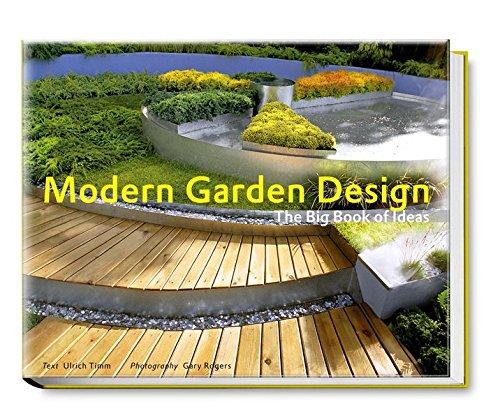 Modern Garden Design: The Big Book of Ideas