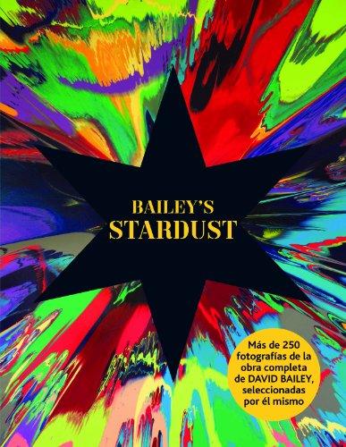 Bailey's Stardust por David Bailey