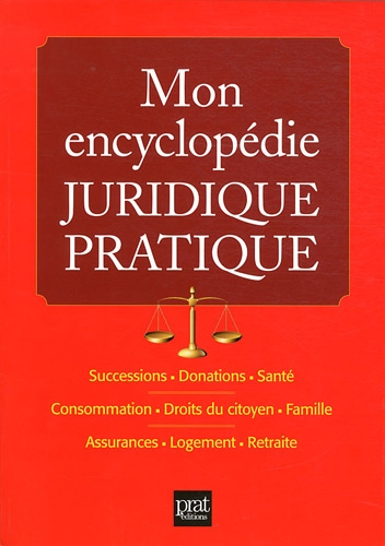 Mon encyclopédie juridique pratique par Pierre Pruvost, Sylvie Dibos-Lacroux, Emmanuelle Vallas-Lenerz