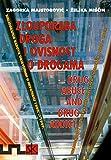 Zlouporaba droga i ovisnosti o drogama - Bibliografija radova objavljenih u Hrvatskoj 1980. - 1999.