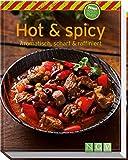 Hot & Spicy (Minikochbuch): Aromatisch, scharf & raffiniert