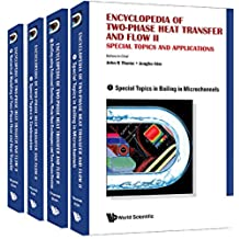 Encyclopedia of Two-Phase Heat Transfer and Flow II:Special Topics and Applications (A 4-Volume Set)