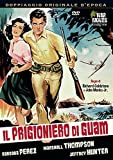 Il Prigioniero Di Guam