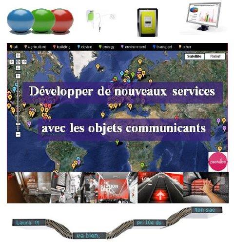 Développer de nouveaux services avec les objets connectés - Livosphere par Dimitri Carbonnelle