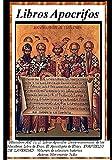 Libros Apocrifos: Un libro esencial de estudio para profundizar en la historia de los judíos el pueblo escogido