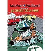 Michel Vaillant - tome 3 - Michel Vaillant 3 (rééd. Dupuis) Circuit de la peur (Le) de Graton. Jean (2010) Broché