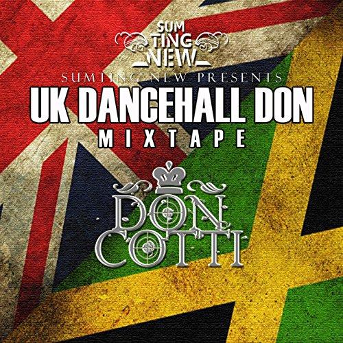 Uk Dancehall Don Mixtape