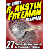 The First R. Austin Freeman MEGAPACK ®: 27 Mystery Tales of Dr. Thorndyke & Others