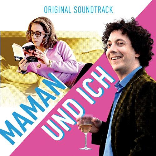 Maman und Ich (Original Motion...