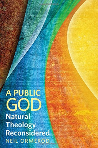 A Public God: Natural Theology Reconsidered