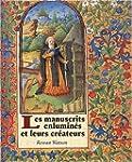 Les manuscrits enlumines et leurs cre...