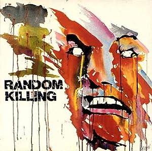 Random Killing