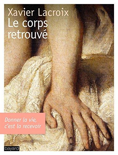 CORPS RETROUVE (LE)