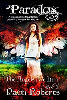 Paradox - The Angels Are Here: Fallen Angels - The Original Vampires (Paradox series Book 1) by [Roberts, Patti]
