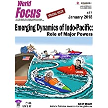 Emerging Dynamics of Indo-Pacific: Role of Major Powers( January 2018)