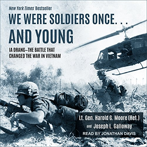 : We Were Soldiers Oncea] and Young: Ia Drang I' the Battle That Changed the War in Vietnam (Audio CD)