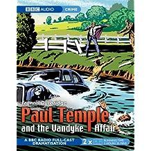 Paul Temple and the Vandyke Affair (BBC Audiobooks)