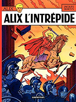 Alix (Tome 1) - Alix l'intrépide