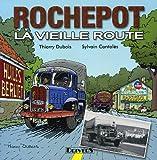 Rochepot - La vieille route